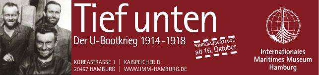 Banner TIEF UNTEN Der U-Bootkrieg 1914 - 1918