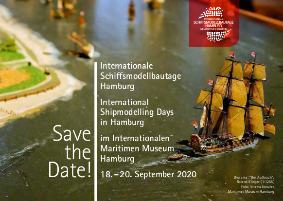 Internationale Schiffsmodellbautage Hamburg Internationales Maritimes Museum Veranstalltung Event International Shipmodelling Days in Modelling Modellbau Schiff Schiffmodellbau Modell Schifffahrt Modelmaking Scale Model Ship Modellbaumesse Shipping 2020 Save the Date