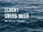 Flucht übers meer Sonderausstellung Ausstellung Internationales Maritimes Museum Hamburg 5. Juni 2019 2. Februar 2020 Flüchtlinge Refugees Balseros Boat People Schifffahrt special exhibition