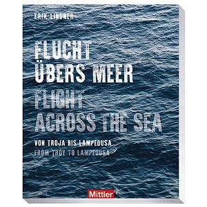 Flucht übers Meer Flight across the sea Buch Book Cathalogue Katalog Austellung Exhibihtion Refugees Internationales Maritimes Museum Hamburg Geschichte History Schifffahrt