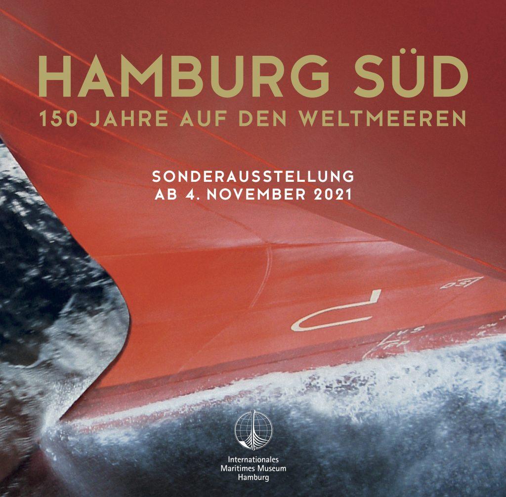 """Plakat der Sonderausstellung """"Hamburg Süd - 150 Jahre auf den Weltmeeren"""" im Internationalen Maritimen Museum Hamburg."""